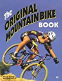 Kelly, Charles: The Original Mountain Bike Book