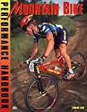 Zinn, Lennard: The Mountain Bike Performance Handbook