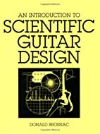 An Introduction to Scientific Guitar Design…
