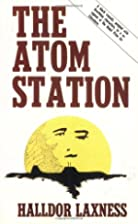 The atom station by Halldór Laxness