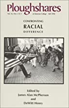 Ploughshares Fall 1990: Confronting Racial…
