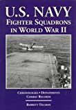 Tillman, Barrett: U.S. Navy Fighter Squadrons in World War II