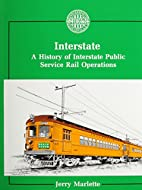 Interstate: A History of Interstate Public…