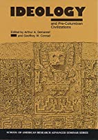 Ideology and Pre-Columbian Civilizations…