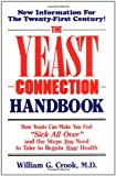 Crook, William G.: The Yeast Connection Handbook