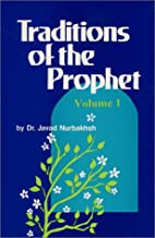 Traditions of the Prophet, Volume 1 by Javad…