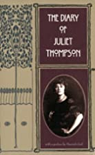 The Diary of Juliet Thompson by Juliet…