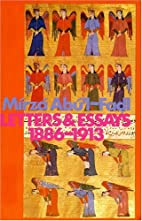 Letters and Essays, 1886-1913 by Abul-Fadl…