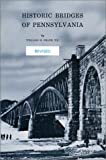 William H. Shank: Historic Bridges of Pennsylvania