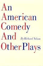 An American Comedy and Other Plays (PAJ…