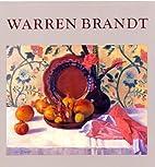 Warren Brandt by Nicholas Fox Weber