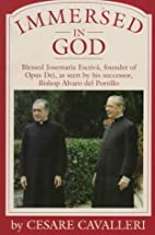 Immersed in God : Blessed Josemaría…