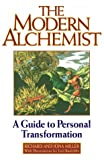 Miller, Richard: The Modern Alchemist: A Guide to Personal Transformation