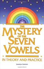 The Mystery of the Seven Vowels by Joscelyn…