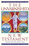 Gaus, Andy: The Unvarnished New Testament