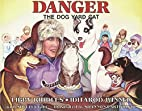 Danger: The Dog Yard Cat (Discoveries in…