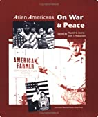 Asian Americans on War & Peace by Russell C.…