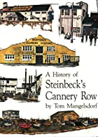 History of Steinbeck's Cannery Row by Tom…