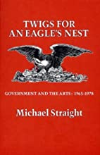 Twigs for an Eagle's Nest: Government…