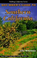 Day Hiker's Guide to Southern California by…