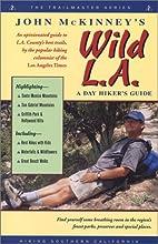 John McKinney's Wild L.A., A Day Hiker's…