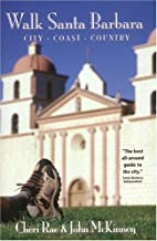 Walk Santa Barbara: City strolls and country…