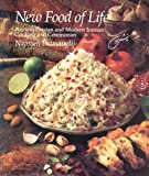 Batmanglij, Najmieh Khalili: The New Food of Life: A Book of Ancient Persian and Modern Iranian Cooking and Ceremonies
