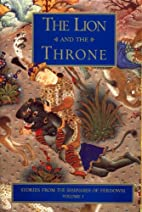 The Lion and the Throne: Stories from the…