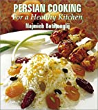 Persian Cooking for a Healthy Kitchen by…