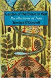 O&#39;Donnell, Terence: Garden of the Brave in War: Recollections of Iran