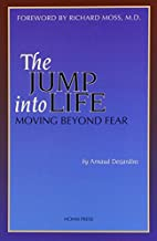 The Jump into Life: Moving Beyond Fear by…
