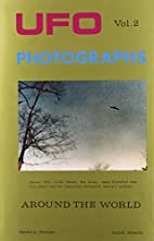 UFO Photographs Around the World, Vol. 2 by…