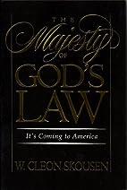 The Majesty of God's Law by W. Cleon…