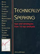 Technically Speaking: Tips and Strategies…