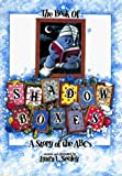Seeley, Laura L.: The Book of Shadowboxes: A Story of the ABC's
