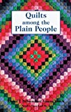 Rachel Thomas Pellman: Quilts Among the Plain People (People's Place Booklet No. 4))