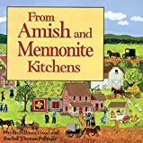 Pellman, Rachel T.: From Amish and Mennonite Kitchens
