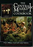 Stoltzfus, Louise: The Central Market Cookbook