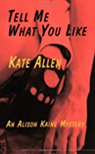 Tell Me What You Like by Kate Allen