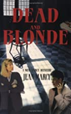 Dead and Blonde by Jean Marcy
