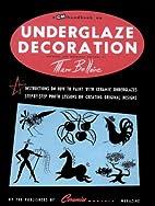 A CM Handbook on Underglaze Decoration:…