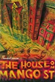 Sandra Cisneros: The House on Mango Street