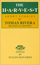 The Harvest: Short Stories by Tomas Rivera