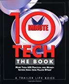 10-Minute Tech, The Book: More than 600…
