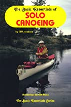 Basic Essentials Solo Canoeing, 2nd (Basic…