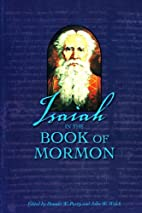 Isaiah in the Book of Mormon by Donald W.…