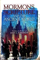 Mormons, Scripture, and the Ancient World:…