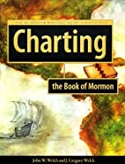 Charting the Book of Mormon: Visual Aids for…