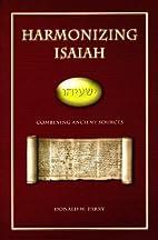Harmonizing Isaiah: Combining Ancient…