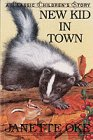 New Kid in Town (Classic Children's Story)…